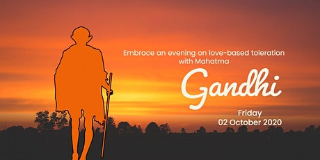 Embrace an evening on love-based toleration with Mahatma Gandhi tickets