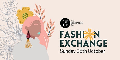 Fashion Exchange Event - Style & Stitch tickets