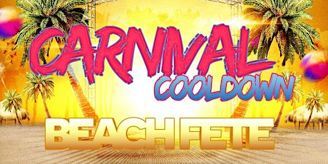 Carnival Cool Down Beach Fete tickets