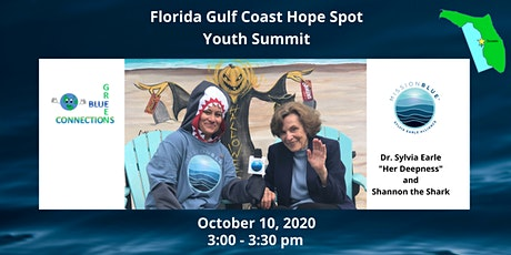 Florida Gulf Coast Hope Spot Youth Summit with Dr. Sylvia Earle tickets