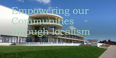 Empowering our Communities through localism?   ZOOM event tickets