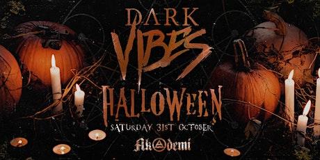 Dark Vibes - Halloween tickets