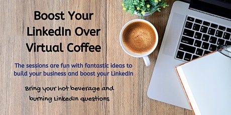 Boost Your LinkedIn over Virtual Coffee (CRZ001) 1200 - 9-Oct tickets
