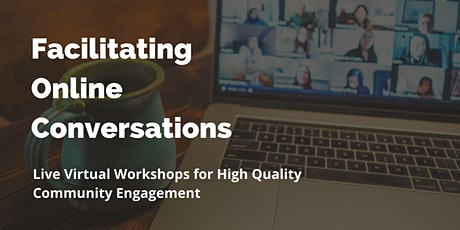 Facilitating Online Conversations (Let's FOC) tickets