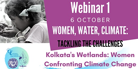 Webinar 1| Kolkata's Wetlands: Women Confronting Climate Change tickets