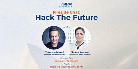 Fireside Chat: Hack The Future with Terence Mauri and Saana Azzam tickets