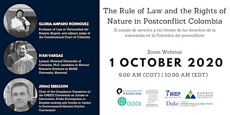 Rule of Law & the Limits of the Rights of Nature in Post Conflict Colombia tickets