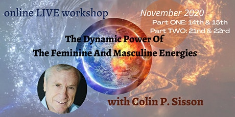 The Dynamic Power Of  The Feminine And Masculine Energies tickets