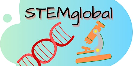 STEMglobal Monthly Sessions with REAL Professionals in the STEM Community tickets