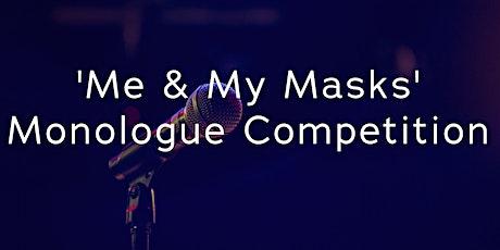 'Me & My Masks' Monologue Fest Command Rebroadcast tickets