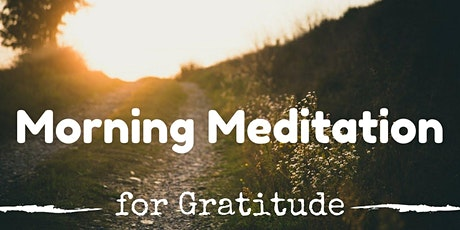Sunrise Gratitude Meditation in the Park ~ Guelph tickets