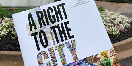 A Right to the City: Connecting Neighborhoods to Libraries and Museums tickets