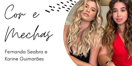 Cor e Mechas Rio de Janeiro | workshop Fernanda Seabra e Karine Guimarães ingressos
