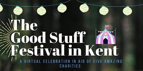 The Good Stuff Festival Kent tickets