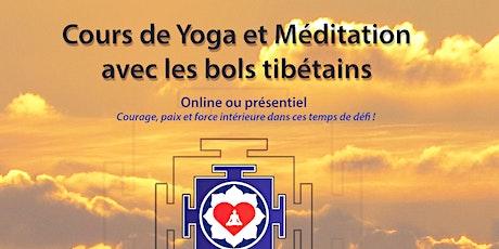 Yoga et Méditation online ou présentiel billets