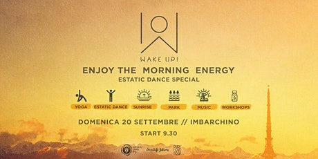 WAKE UP! / Enjoy the morning energy! Ecstatic Dance with DJRonin biglietti