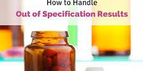 Dealing with Out of Specification Test Results in FDA Regulated Industries tickets