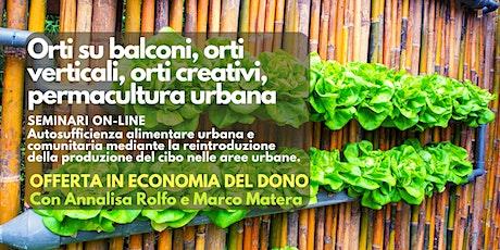 Seminario online: Orti su balconi, orti verticali, permacultura urbana. biglietti