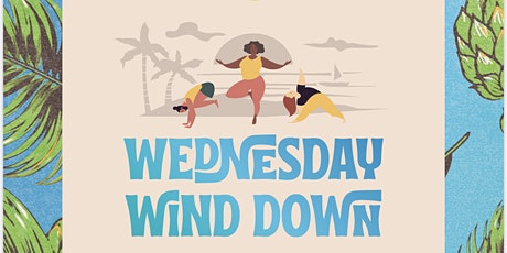 WEDNESDAY WIND DOWN - Yoga and Meditation at Best End Brewing Co. tickets