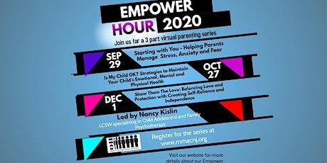 Empower Hour - 3 Part Virtual Parenting Series tickets