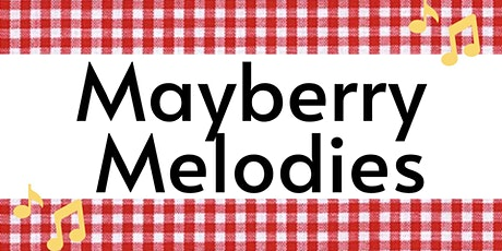 Mayberry Melodies 2021 tickets