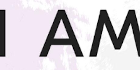 """""""I AM"""" Affirmation Workshop tickets"""