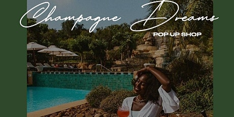 "Dreams of Triumph x Chantal Sophia Designs presents ""Champagne Dreams"" tickets"