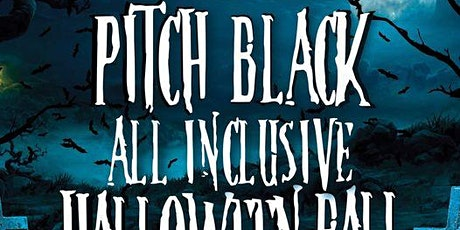 Pitch Black All Inclusive Halloween Ball tickets