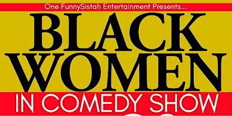 Black Women in Comedy in Marcus Garvey Park tickets