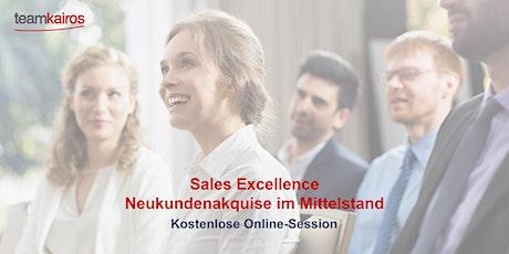 Sales Excellence  Neukundenakquise im Mittelstand-Kostenlose Online-Session Tickets