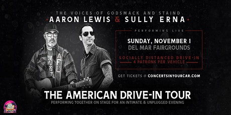 AARON LEWIS - SULLY ERNA: THE AMERICAN DRIVE IN TOUR  - DEL MAR 8 PM tickets
