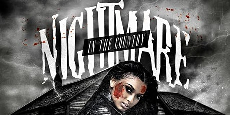 Nightmare In the Country tickets