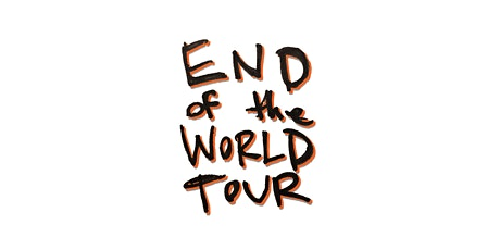 End of the World online show - all requests tickets
