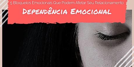 Dependência Emocional ingressos