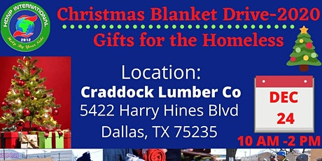 Christmas Blanket Drive- Gifts for the Homeless tickets