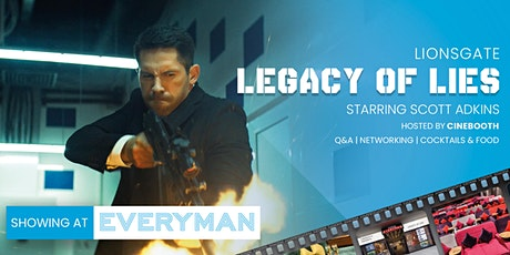"Legacy of Lies - Presented by Cinebooth at ""Everyman Cinema"" tickets"