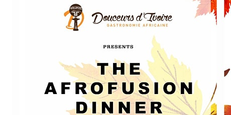 The Afrofusion dinner tickets