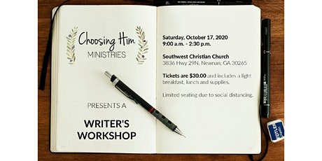 Choosing Him Ministries Writer's Workshop tickets
