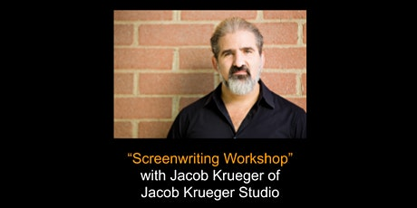 """Basics of Screenwriting"" with Jacob Krueger tickets"