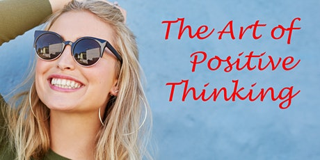The Art of Positive Thinking tickets
