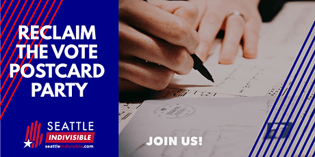 Seattle Indivisible Reclaim Our Vote Postcarding Party 9/20 tickets