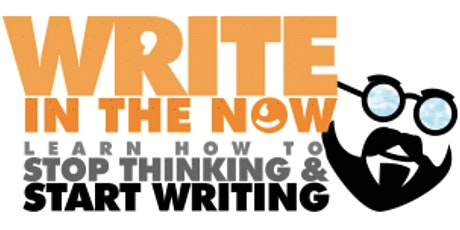Write in the NOW next level writer's workshop tickets