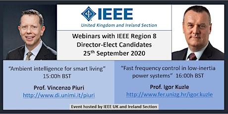 Webinars with IEEE Region 8 Director Candidates: Prof. Piuri & Prof. Kuzle tickets