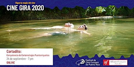 Cine Gira 2020: Cortadito - Competencia de Cortometrajes Puertorriqueños entradas