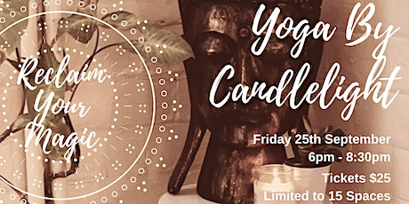 Yoga By Candlelight: Reclaim Your Magic tickets