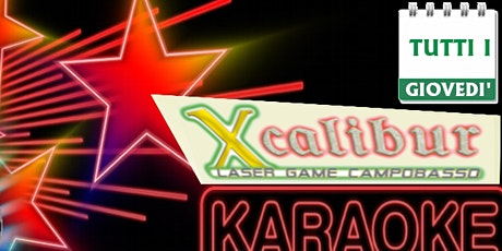 Karaoke all' Xcalibur Laser Game Campobasso biglietti
