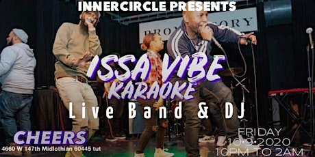 Inner Circle Presents: Issa Vibe Karaoke Live Band Edition tickets