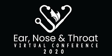 Ear, Nose and Throat Virtual Conference 2020 tickets