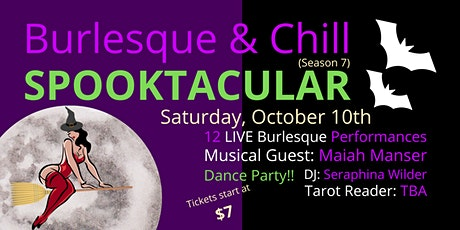 Burlesque & Chill SPOOKTACULAR tickets