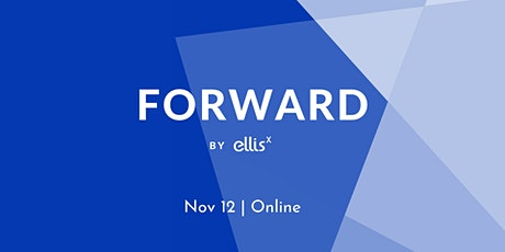 FORWARD by EllisX tickets